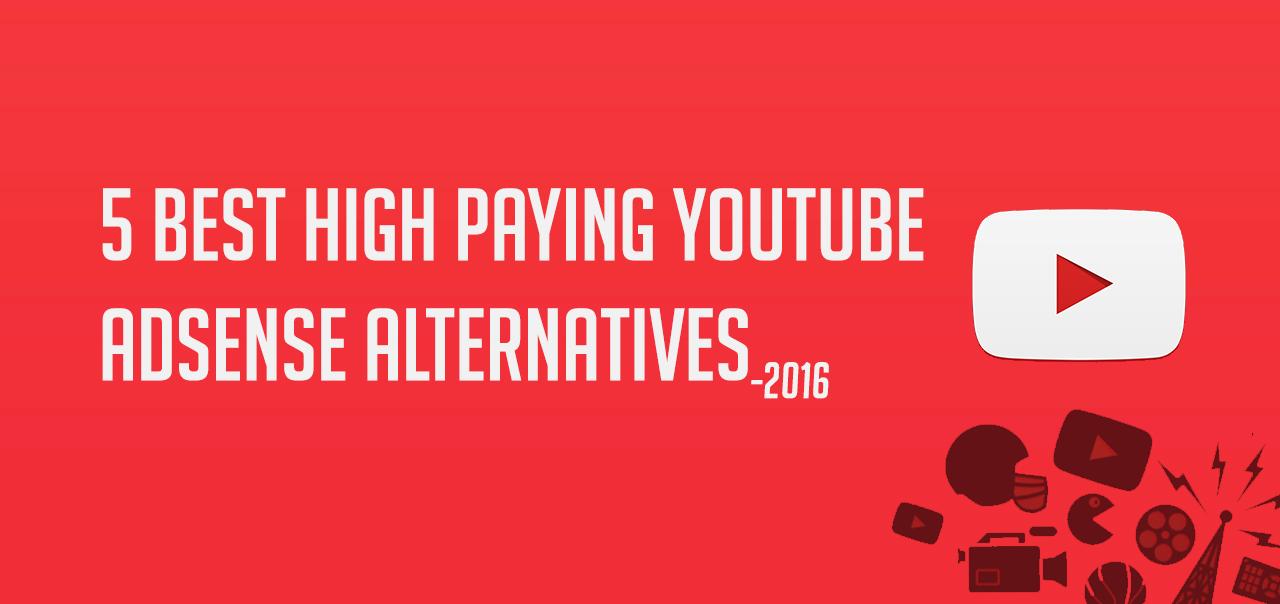 5 Best High Paying Youtube Adsense Alternative 2016 Wpmyweb