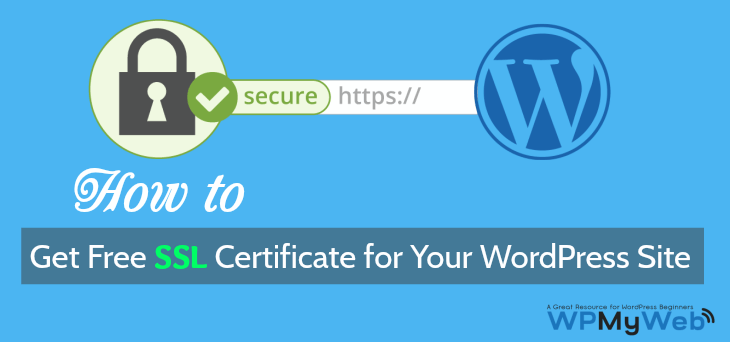 How to Get Free SSL Certificate for Your Site (Step by Step Guide)