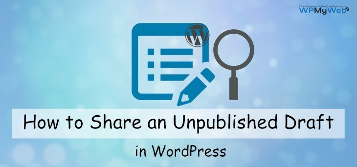 Share an Unpublished Draft in WordPress