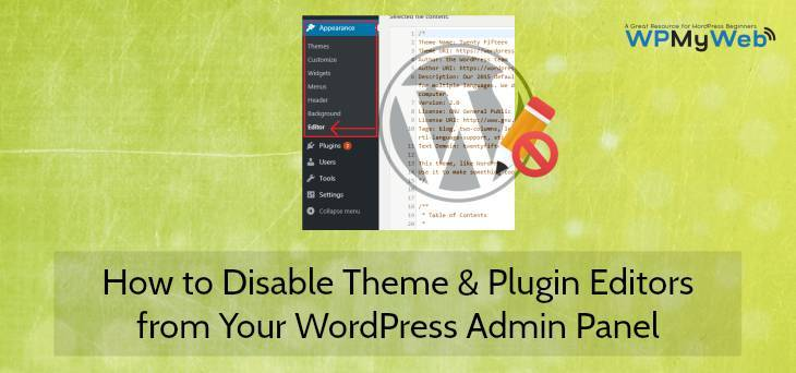 Disable Theme and Plugin Editors