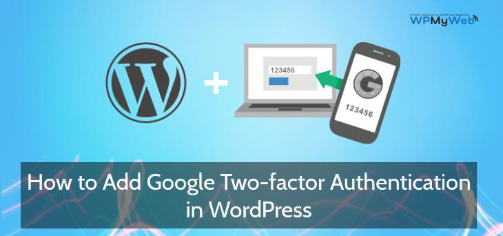 Add Google Two Factor Authentication WordPress
