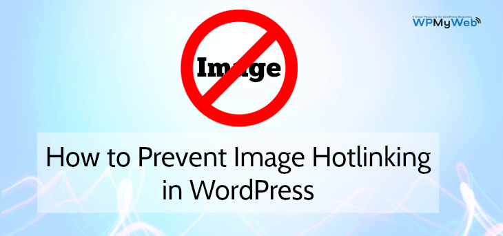 Prevent Image Hotlinking in WordPress