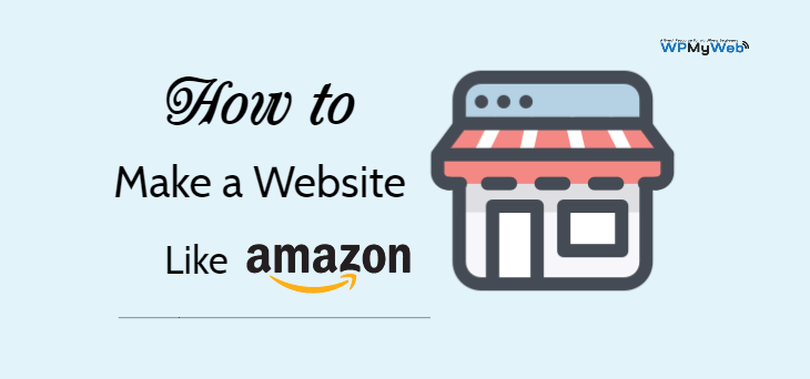 Make a Website Like Amazon
