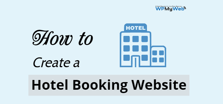 Create a Hotel Booking Website