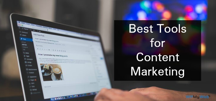 Best Tools for Content Marketing